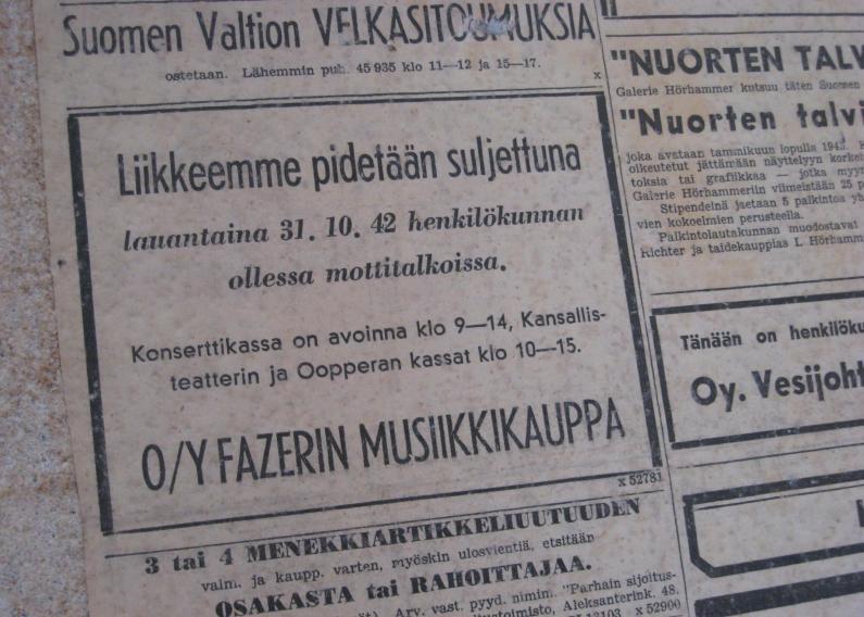 Löytö tapettien alta. Fazerin musiikkikauppa on 31.10.1942 suljettu, koska henkilökunta on mottitalkoissa.
